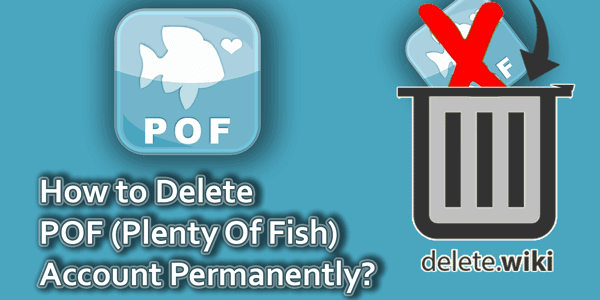 How do you delete plenty of fish